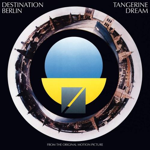 Tangerine Dream - Destination Berlin