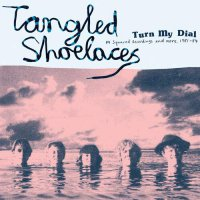Tangled Shoelaces -Turn My Dial - M Squared Recordings & More 81-84