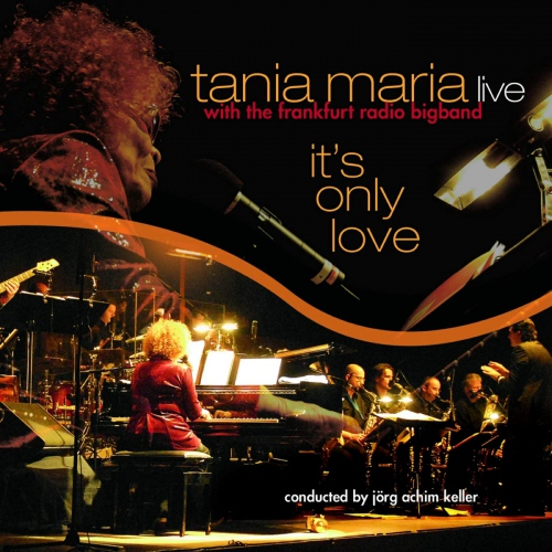Tania Maria &  Hr Bigband - It's Only Love