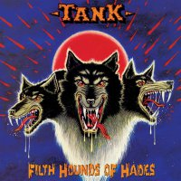 Tankard -Filth Hounds Of Hades