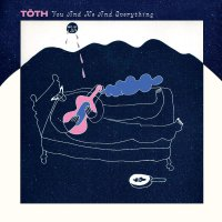 Tath -You And Me And Everything