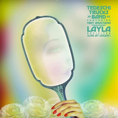 Tedeschi Trucks Band Feat. Trey Anastasio - Layla Revisited