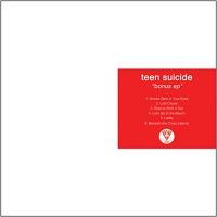 Teen Suicide -Bonus Ep