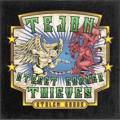 Tejon Street Corner Thieves - Stolen Goods