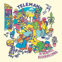 Teleman - Sweet Morning (Light Blue)
