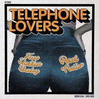 Telephone Lovers -Two Dollar Baby / Real Action