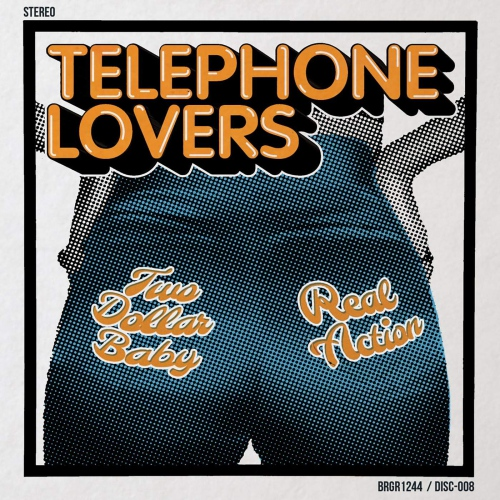 Telephone Lovers - Two Dollar Baby / Real Action