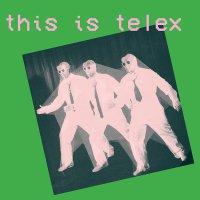 Telex -This Is Telex