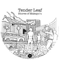 Tender Leaf -Shores Of Makapuu / Coast To Coast
