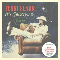 Terri Clark -It's Christmas...cheers!