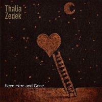 Thalia Zedek -Been Here And Gone