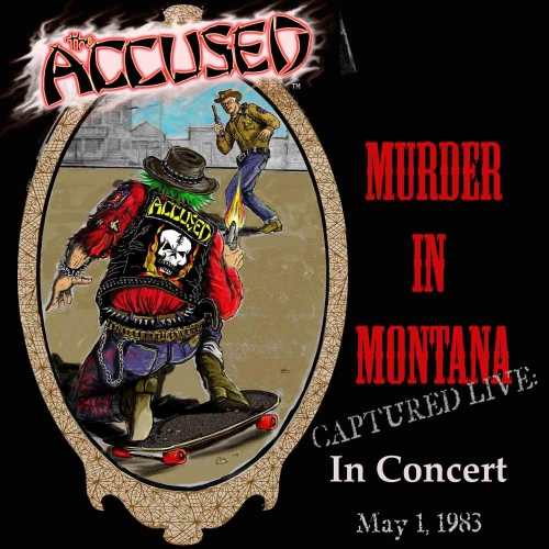 The Accused - Murder In Montana