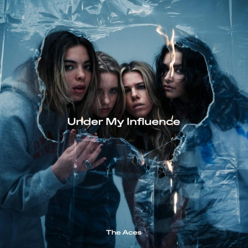 The Aces -Under My Influence