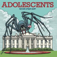 The Adolescents -Russian Spider Dump
