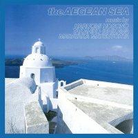 石川鷹彦 細野晴臣 - The Aegean Sea