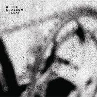 The Album Leaf - Ost