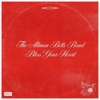 The Allman Betts Band -Bless Your Heart