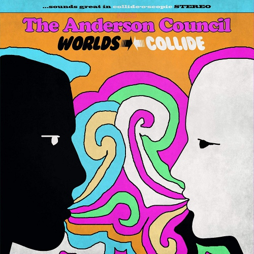 The Anderson Council - Worlds Collide