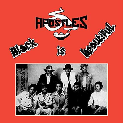 The Apostles -Black Is Beautiful