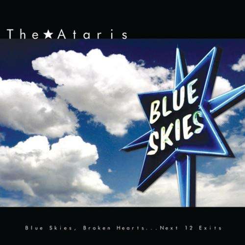 The Ataris - Blue Skies Broken Hearts...next 12 Exits