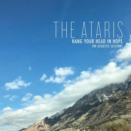 The Ataris - Hang Your Head In Hope - The Acoustic Sessions