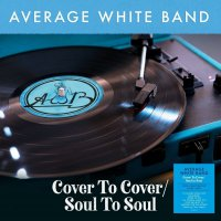 The Average White Band - Cover To Cover / Soul To Soul