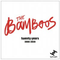 The Bamboos - Twenty Years 2000 - 2020