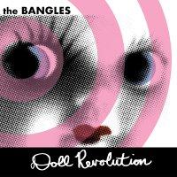 The Bangles -Doll Revolution