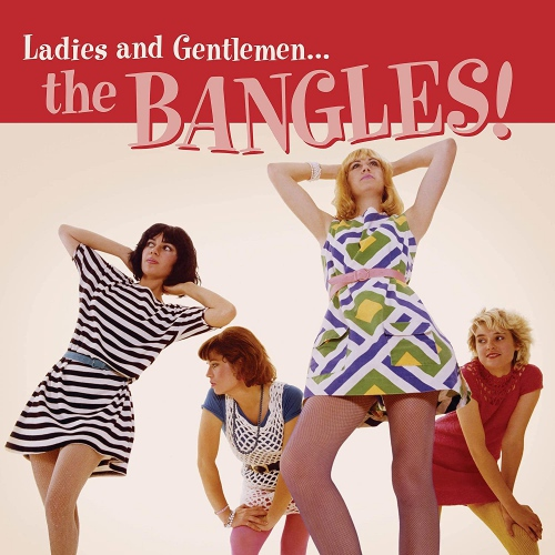 The Bangles - Ladies And Gentlemen... The Bangles!