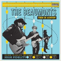 The Beaumonts - This Is Austin Recorded Live At The White Horse