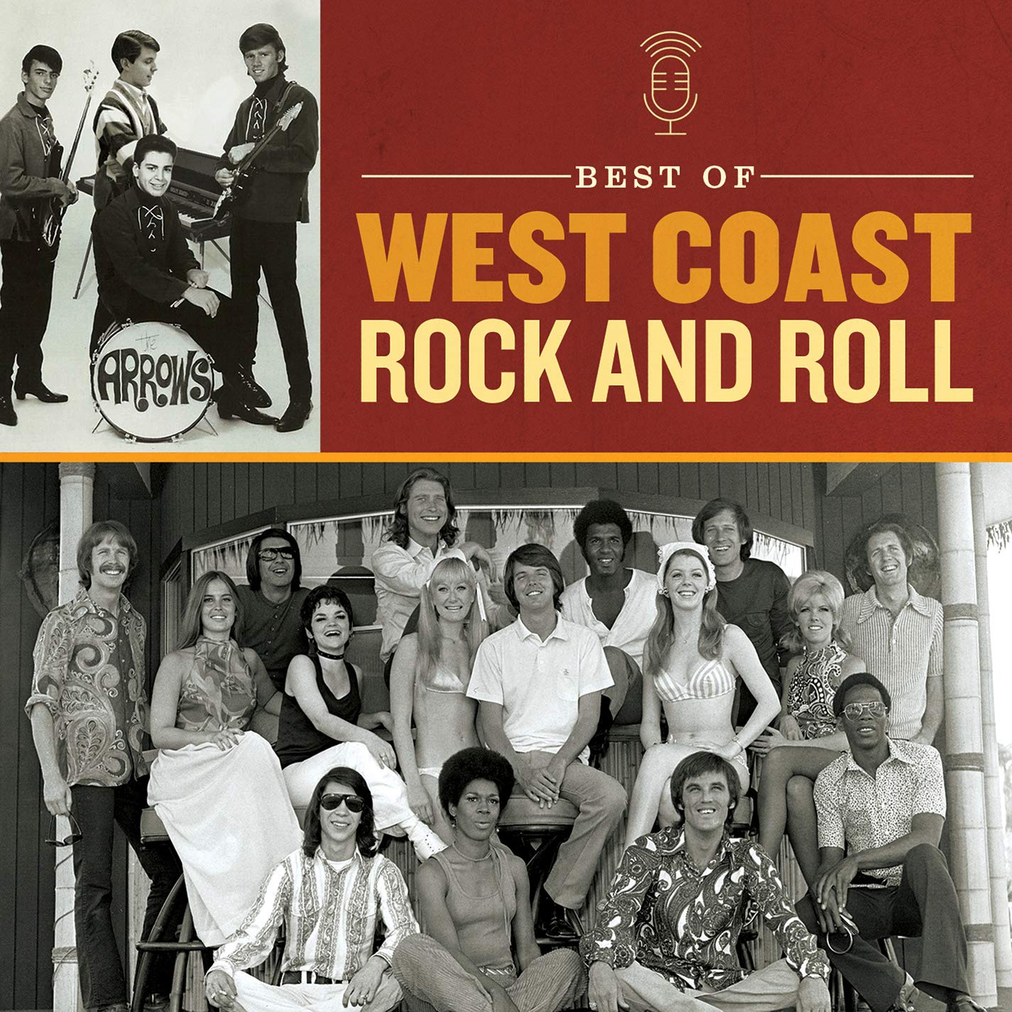The Best Of West Coast Rock & Roll -The Best Of West Coast Rock & Roll