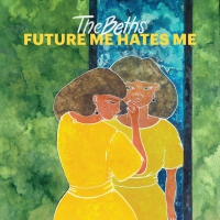 The Beths -Future Me Hates Me