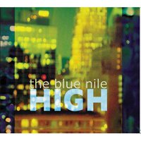 The Blue Nile -High