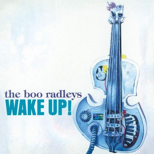 The Boo Radleys - Wake Up