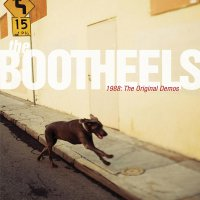 The Bootheels - 1988: The Original Demos