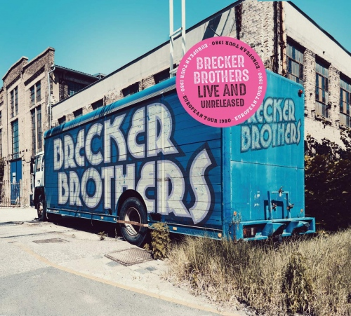 The Brecker Brothers - Live & Unreleased
