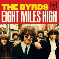 The Byrds - Eight Miles High / Why