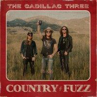 The Cadillac Three - Country Fuzz