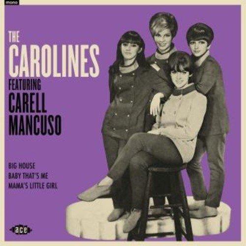The Carolines Featuring Carell Mancuso - The Carolines Featuring Carell Mancuso