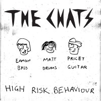 The Chats - High Risk Behaviour
