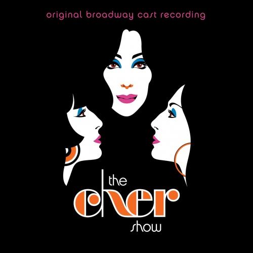 The Cher Show -The Cher Show Original Broadway Cast Recording