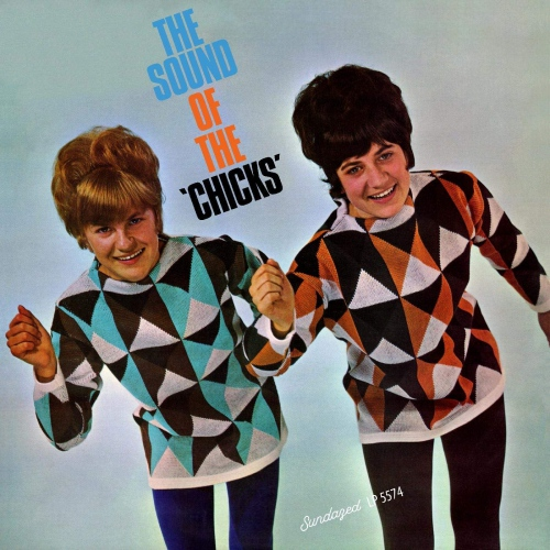 The Chicks -The Sound Of The Chicks