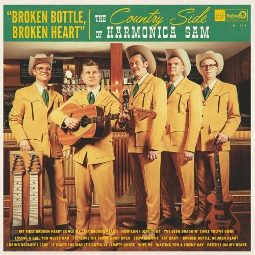 The Country Side Of Harmonica Sam - Broken Bottle Broken Heart