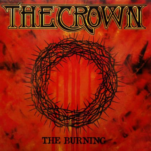 The Crown -The Burning
