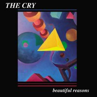 The Cry - Beautiful Reasons