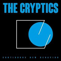 The Cryptics - Continuous New Behavior
