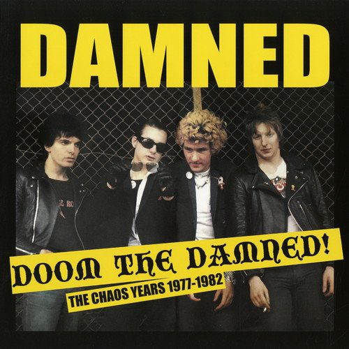 The Damned - Doom The Damned! The Chaos Years 1977-1982