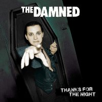 The Damned -Thanks For The Night