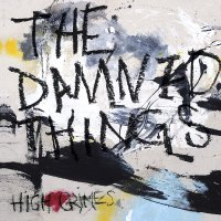 The Damned Things - High Crimes (Yellow Vinyl In Sleeve)