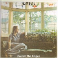 The Dark -Round The Edges